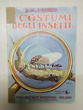 FABRE 1930 SONZOGNO Costumi Degli Insetti