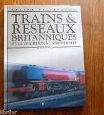 Trains de légende Ed. Atlas N°7 TRAINS ET  RÉSEAUX BRITANNIQUES  (1901 -2000)