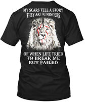 Lion My Scars Tell A Story... - Story They Are Hanes Tagless Tee T-Shirt