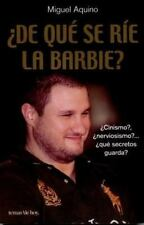De Que se Rie la Barbie? Spanish Edition