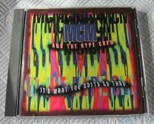 MGM And The Hype Crew - It's What You Gotta Go Thru - Scarce MINT 1994 Cd Album