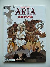 RE 1994 (très bel état) - Aria 10 (oeil d'ange) - Weyland - Lombard