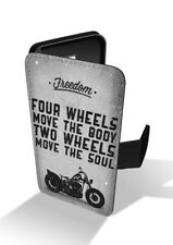 Four Wheels Move Body Two The Soul Biker Freedom Quote Wallet Leather Phone Case