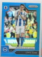 LEWIS DUNK 2019-20 PANINI PRIZM PREMIER LEAGUE BLUE REFRACTOR /#199 MADE EPL