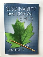 Sustainability and Design Ethics - Tom Russ - Excellent Condition  - Free Post