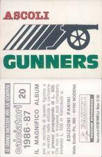CALCIATORI PANINI 1986/87* FIGURINA STICKER N.20*SCUDETTO IN RASO ASCOLI *NEW