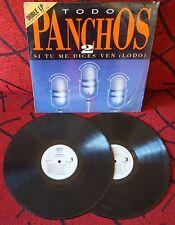 LOS PANCHOS **Todo 2 - Si Tu Me Dices Ven (Lodo)** ORIGINAL 1992 Spain 2-LP SET