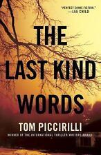The Last Kind Words: A Novel (Terrier Rand), Piccirilli, Tom
