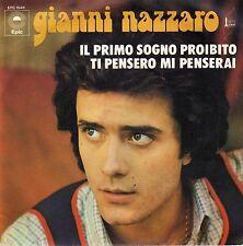 GIANNI NAZZARO IL PRIMO SOGNO PROIBITO /TI PENSERO MI PENSERAI FRENCH 45 SINGLE