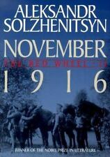November 1916: The Red Wheel / Knot II by Solzhenitsyn, Aleksandr