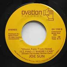 Country 45 Joe Sun - (Home Away From Home) I'Ll Find It Where I Can / Bombed, Bo