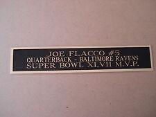 Joe Flacco Ravens Nameplate for a Football Helmet Display Case 1.5 X 8