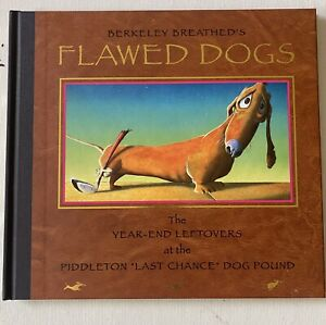 Flawed Dogs : Berkeley Breathed Signed first Edition Bloom County Opus