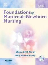 Foundations of Maternal-Newborn Nursing, 4e