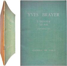 Yves Brayer L'Egypte le Nil aquarelles 1967 galerie de Paris Jacques Lacretelle