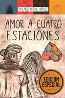 Amor a Cuatro Estaciones: El Diario De Una Ilusi�n by Arr�ez, Nacarid Portal The