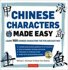 Chinese Characters Made Easy : Learn 1,000 Chinese Characters the Fun and...