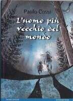 L'Homme Plus ` Vieux Du Livre Du Monde Hazard Edizioni