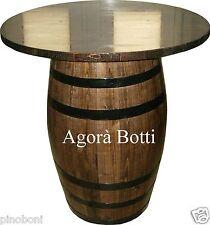 Botti/botte Tavolo per pub bar taverne enoteche etc..