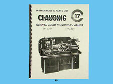 """Clausing Geared Head Lathes 17"""" X 54"""" & 17"""" X 78"""" Instruction & Parts Manual *49"""