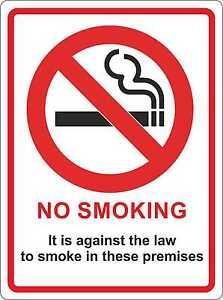 NO SMOKING 140mm x 105mm Premises Shop Office Warehouse Law Legal