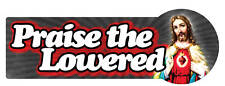 PRAISE THE LOWERED BUMPER STICKER vw hotrod hoodride 150mm wide