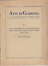 ATTI  DI GUIDONIA - STUDI ED ESPERIENZE DELLA REGIA AERONAUTICA - 19 Maggio 1939