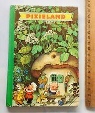 Pixieland Book Vintage Childrens Story 1st Ed? HC/VGC Illustrations