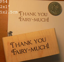 Thank you Fairy much wood mounted rubber stamp P54