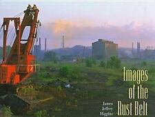 Images of the Rust Belt by