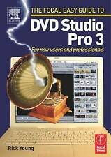Focal Easy Guide to DVD Studio Pro 3: For new users and professionals (The Focal