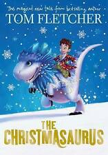 The Christmasaurus by Tom Fletcher (Hardback, 2016)