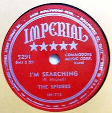 SPIDERS 78 I'm searching / I'm slippin' in IMPERIAL  Doowop vs86