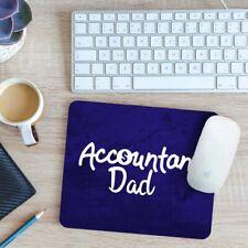 Accountant Dad Mouse Mat Pad 24cm x 19cm