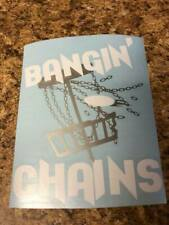 "8"" Disc Golf ""Bangin' Chains"" Vinyl Decal"