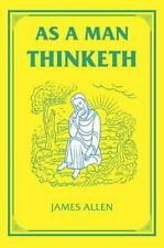 As a Man Thinketh [The Tarcher Family Inspirational Library]  Allen, James  Good