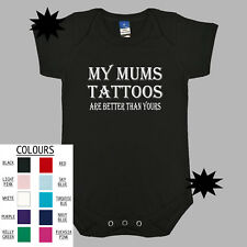 My Mums Tattoos. Baby Romper.  Funny Baby Clothes Unisex Boy Girl