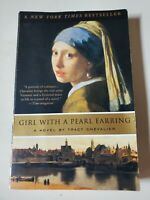 Girl with a Pearl Earring by Tracy Chevalier (2001, Trade Paperback, Reprint)