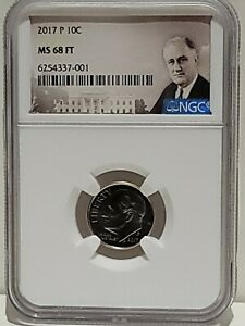 2017-P Roosevelt Dime NGC MS68 FT Full Torch Top Pop 1 of 4