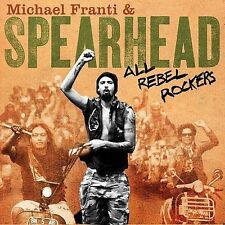 Michael Franti & Spearhead : All Rebel Rockers CD