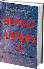 Denke! Anders 2.0 von Andreas Boskugel (2017, Gebundene Ausgabe)