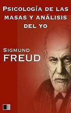 Psicología de Las Masas y análisis Del Yo by Sigmund Freud (2016, Paperback,...