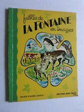 FABLES DE LA FONTAINE EN IMAGES par andré JOURCIN /  EDITION BIAS PARIS
