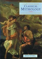 CLASSICAL MYTHOLOGY (The Mythology Library) By Arthur Cotterell FREE EXPRESS