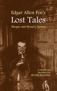 Edgar Allan Poe's Lost Tales by Peter Haining