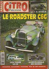 CITRO PASSION 5 CX TISSIER CITROEN C6 G ROADSTER PETITE ROSALIE RECORDS 1933