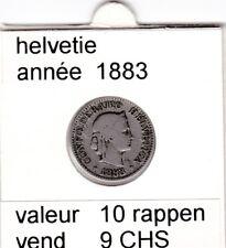 S 1) pieces suisse de 10  rappen de 1883   voir description