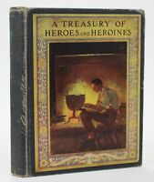 A TREASURY OF HEROES AND HEROINES by Clayton Edwards Illustrated in Color 1920