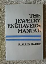 The Jewelry Engraver's Manual 1976 Revised Edition Hardy & Bowman engraving