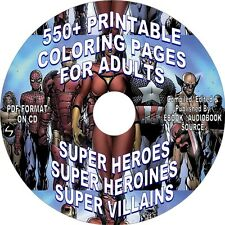 550+ COMIC BOOK HEROES, HEROINES, VILLAINS-COLORING PAGES FOR ADULTS - PDF ON CD
